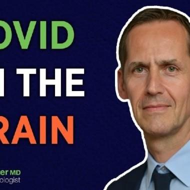 Come COVID minaccia il cervello - Con il Dr. Frank Heppner
